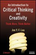 An Introduction to Critical Thinking and Creativity 1st Edition 9780470195093 0470195096