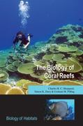 The Biology of Coral Reefs 1st Edition 9780198566366 0198566360