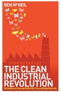 The Clean Industrial Revolution 0 9781741757224 1741757223