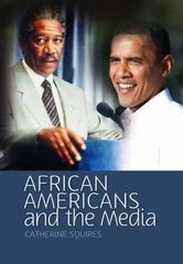 African Americans and the Media 1st Edition 9780745640365 0745640362
