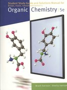 Study Guide with Student Solutions Manual for Brown/Iverson/Ansyln/Foote's Organic Chemistry, 5th 5th edition 9780495388708 049538870X