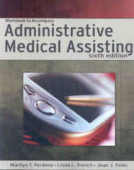 Workbook for Fordney/French/Follis' Administrative Medical Assisting 6th edition 9781418064129 1418064122