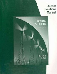Student Solutions Manual for Berresford's Applied Calculus 5th edition 9780547169897 0547169892