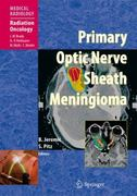 Primary Optic Nerve Sheath Meningioma 1st edition 9783540775577 3540775579
