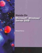 Bundle: Hands-On Microsoft® Windows® Server 2008 Administration + Microsoft® Windows Server Enterprise 2008 DVD Evaluation Unlimited Client 120 Day 1st Edition 9781435470231 1435470230