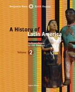 A History of Latin America, Volume 2: Independence to Present 8th edition 9780618783212 0618783210