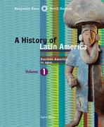 A History of Latin America, Volume 1: Ancient America to 1910 8th edition 9780618783205 0618783202