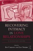 Recovering Intimacy in Love Relationships 0 9780415992534 0415992532