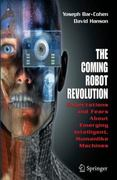The Coming Robot Revolution 0 9780387853482 0387853480