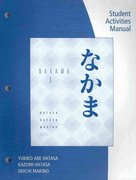 Student Activity Manual for Hatasa/Hatasa/Makino's Nakama 1 2nd Edition 9780495798286 0495798282