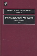 Immigration, Crime and Justice 1st edition 9781848554382 1848554389