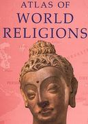 Atlas of World Religions 1st edition 9780131938854 0131938851