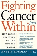 Fighting Cancer From Within 1st edition 9780805069167 080506916X
