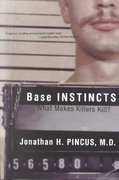 Base Instincts 1st Edition 9780393323238 0393323234