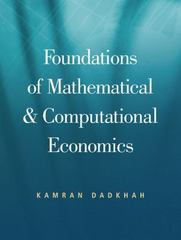 Foundations of Mathematical And Computational Economics 1st edition 9780324235838 0324235836