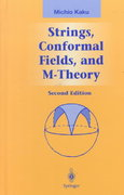 Strings, Conformal Fields, and M-Theory 2nd edition 9780387988924 0387988920