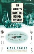 DID MONKEYS INVENT THE MONKEY WRENCH? 0 9780684832746 0684832747