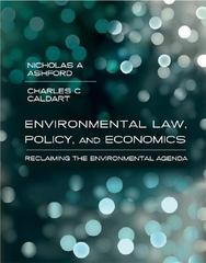 Environmental Law, Policy, and Economics 0 9780262012386 0262012383