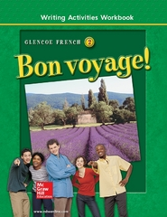 Bon voyage! Level 2, Writing Activities Workbook 3rd Edition 9780078243448 0078243440