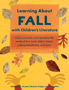 Learning about Fall with Children's Literature 1st Edition 9781569762042 156976204X
