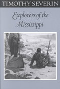 Explorers Of The Mississippi 1st Edition 9780816639526 0816639523