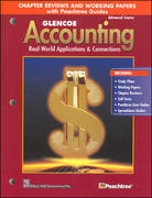 Glencoe Accounting: Advanced Course, Chapter Review and Working Papers 5th edition 9780078461446 0078461448