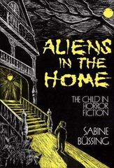 Aliens in the Home 0 9780313254208 0313254206