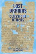 Lost Dramas of Classical Athens 0 9780859897525 0859897524