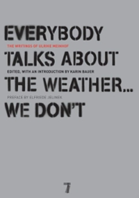 Everybody Talks About the Weather . . . We Don't 1st Edition 9781583228319 1583228314