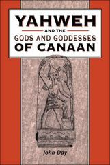 Yahweh and the Gods and Goddesses of Canaan 1st edition 9780826468307 0826468306