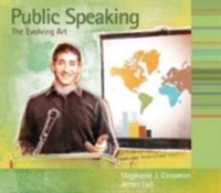 Student Workbook for Coopman/Lull's Public Speaking: the Evolving Art 1st edition 9780495554271 0495554278