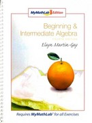 Beginning and Intermediate Algebra, MyMathLab Edition Package 4th edition 9780321566768 0321566769