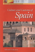 Culture and Customs of Spain 1st Edition 9780313360800 0313360804