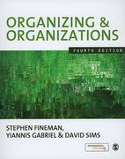 Organizing & Organizations 4th edition 9781848600867 1848600860