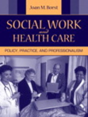 Social Work and Health Care 1st edition 9780205498079 0205498078