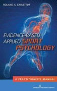 Evidence-Based Applied Sport Psychology 1st edition 9780826105530 082610553X