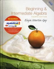 Beginning and Intermediate Algebra Plus MyMathLab Student Access Kit 4th edition 9780321568762 0321568761
