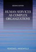 Human Services as Complex Organizations 1st Edition 9781483351469 1483351467