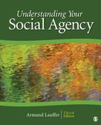 Understanding Your Social Agency 3rd Edition 9781412926539 141292653X