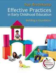 Effective Practices in Early Childhood Education 1st Edition 9780205515325 0205515320