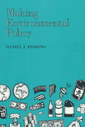 Making Environmental Policy 0 9780520089181 0520089189