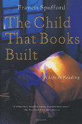 The Child That Books Built 1st edition 9780312421847 0312421842