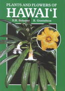 Plants and Flowers of Hawaii 0 9780824810962 0824810961