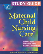 Study Guide to accompany Maternal Child Nursing Care 2nd edition 9780323017039 0323017037