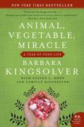 Animal, Vegetable, Miracle 1st Edition 9780060852566 0060852569