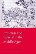 Criticism and Dissent in the Middle Ages 0 9780521453158 0521453151