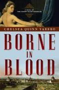 Borne in Blood 1st edition 9780765317131 0765317133