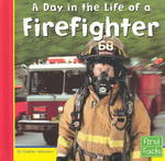 A Day in the Life of a Firefighter 0 9780736822848 0736822844