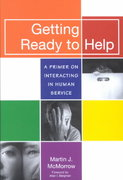 Getting Ready to Help 1st edition 9781557666123 1557666121