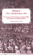 Doing It: Five Performing Arts 0 9780940322752 0940322757